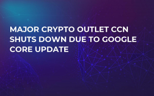 Major Crypto Outlet CCN Shuts Down Due to Google Core Update
