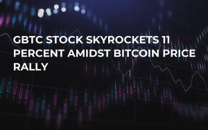 GBTC Stock Skyrockets 11 Percent Amidst Bitcoin Price Rally