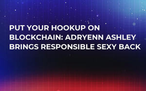 Put Your Hookup on Blockchain: Adryenn Ashley Brings Responsible Sexy Back