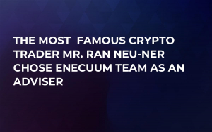The most  famous crypto trader Mr. Ran Neu-Ner  chose Enecuum team as an adviser