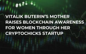 Vitalik Buterin's Mother Raises Blockchain Awareness for Women through Her CryptoChicks Startup