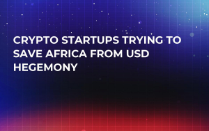 Crypto Startups Trying to Save Africa From USD Hegemony