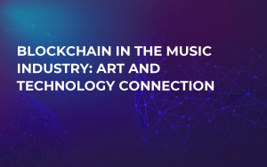 Blockchain in the Music Industry: Art and Technology Connection