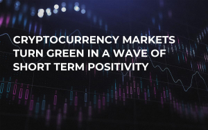 Cryptocurrency Markets Turn Green in a Wave of Short Term Positivity