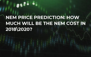 NEM Price Prediction: How Much Will be the NEM Cost in 201820?