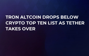 TRON Altcoin Drops Below Crypto Top Ten List as Tether Takes Over