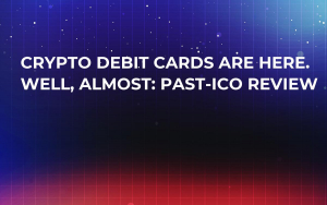 Crypto Debit Cards Are Here. Well, Almost: Past-ICO Review