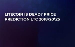 Litecoin is Dead? Price Prediction LTC 2018