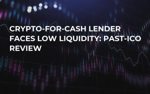 Crypto-For-Cash Lender Faces Low Liquidity: Past-ICO Review