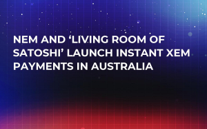 NEM and 'Living room of Satoshi' Launch Instant XEM Payments in Australia