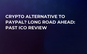 Crypto Alternative to PayPal? Long Road Ahead: Past ICO Review