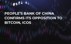 People's Bank of China Confirms its Opposition to Bitcoin, ICOs