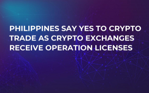 Philippines Say Yes to Crypto Trade As Crypto Exchanges Receive Operation Licenses