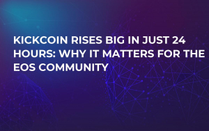 KickCoin Rises Big in Just 24 Hours: Why it Matters For the EOS Community