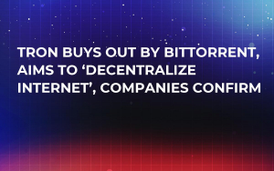 TRON Buys Out By BitTorrent, Aims to 'Decentralize Internet', Companies Confirm