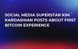 Social Media Superstar Kim Kardashian Posts About First Bitcoin Experience