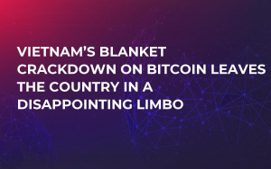 Vietnam's Blanket Crackdown on Bitcoin Leaves the Country in a Disappointing Limbo