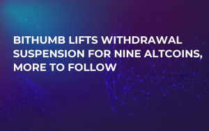 Bithumb Lifts Withdrawal Suspension for Nine Altcoins, More to Follow