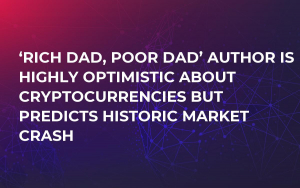 'Rich Dad, Poor Dad' Author Is Highly Optimistic About Cryptocurrencies But Predicts Historic Market Crash