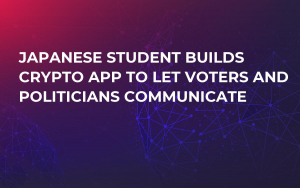 Japanese Student Builds Crypto App to Let Voters and Politicians Communicate