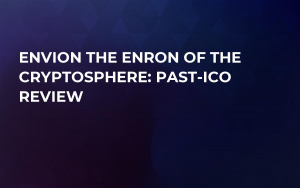 Envion the Enron of the Cryptosphere: Past-ICO Review