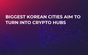 Biggest Korean Cities Aim to Turn Into Crypto Hubs