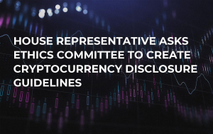 House Representative Asks Ethics Committee to Create Cryptocurrency Disclosure Guidelines