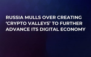 Russia Mulls Over Creating 'Crypto Valleys' to Further Advance Its Digital Economy