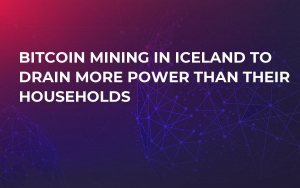 Bitcoin Mining in Iceland to Drain More Power Than Their Households