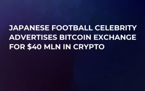 Japanese Football Celebrity Advertises Bitcoin Exchange For $40 Mln in Crypto
