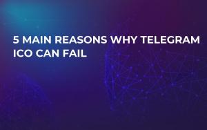 5 Main Reasons Why Telegram ICO Can Fail