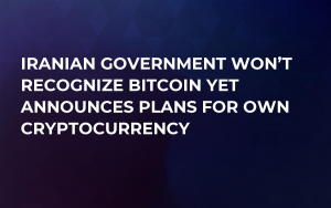Iranian Government Won't Recognize Bitcoin Yet Announces Plans for Own Cryptocurrency
