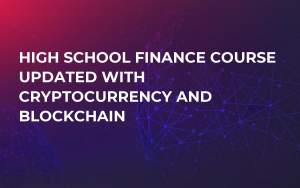 High School Finance Course Updated with Cryptocurrency and Blockchain