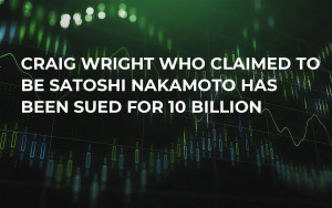Craig Wright Who Claimed to be Satoshi Nakamoto has Been Sued for 10 Billion