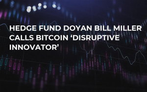 Hedge Fund Doyan Bill Miller Calls Bitcoin 'Disruptive Innovator'