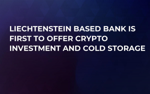 Liechtenstein Based Bank is First to Offer Crypto Investment and Cold Storage