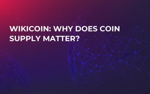 WikiCoin: Why Does Coin Supply Matter?