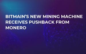 Bitmain's New Mining Machine Receives Pushback From Monero