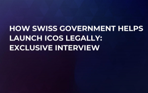 How Swiss Government Helps Launch ICOs Legally: Exclusive Interview