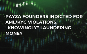 """Payza Founders Indicted for AML/KYC Violations, """"Knowingly"""" Laundering Money"""