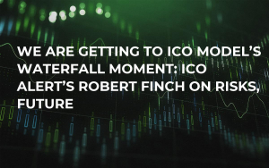 We Are Getting to ICO Model's Waterfall Moment: ICO Alert's Robert Finch on Risks, Future