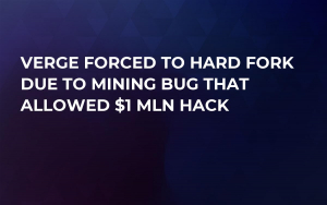 Verge Forced to Hard Fork Due to Mining Bug That Allowed $1 Mln Hack