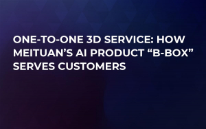 "One-to-One 3D Service: How Meituan's AI Product ""B-BOX"" Serves Customers"