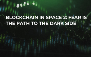 Blockchain in Space 2: Fear is the Path to the Dark Side