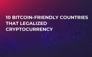 10 Bitcoin-Friendly Countries That Legalized Cryptocurrency