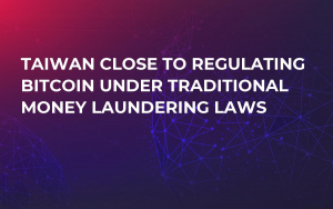 Taiwan Close to Regulating Bitcoin Under Traditional Money Laundering Laws
