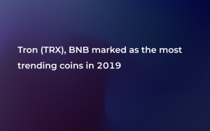 Tron (TRX), Binance Coin (BNB), Tezos (XTZ) Are Leaders in Market Sentiment This Year: Report