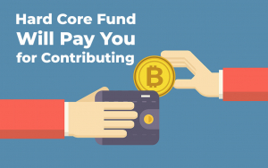 Hard Core Fund Will Pay You for Contributing to Bitcoin Ecosystem