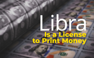 WSJ: Libra Is a License to Print Money
