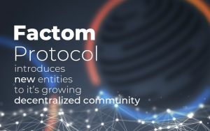 The Factom® Protocol introduces four new Authority Node Operators to its decentralized governance model